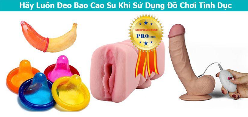 sử dụng bao cao su khi dùng đồ chơi tình dục